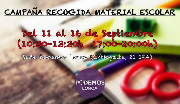 """Podemos Lorca inicia una campaña de recogida de material escolar """"para familias azotadas por la crisis"""""""