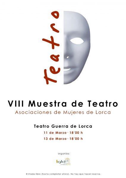 """El Teatro Guerra acoge la VIII Muestra de Teatro """"Asociaciones de Mujeres de Lorca"""""""