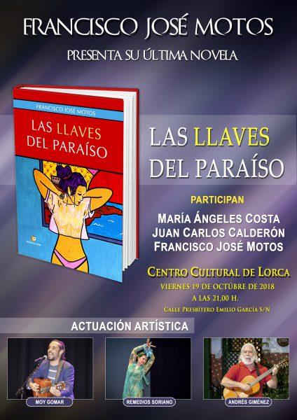"""Francisco José Motos presenta su última novela: """"Las llaves del paraíso"""""""